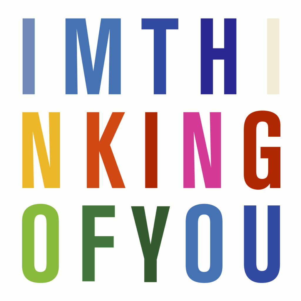 I'm thinking of you